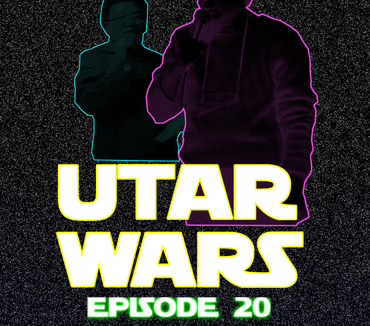 UTAR WARS EPISODE 20